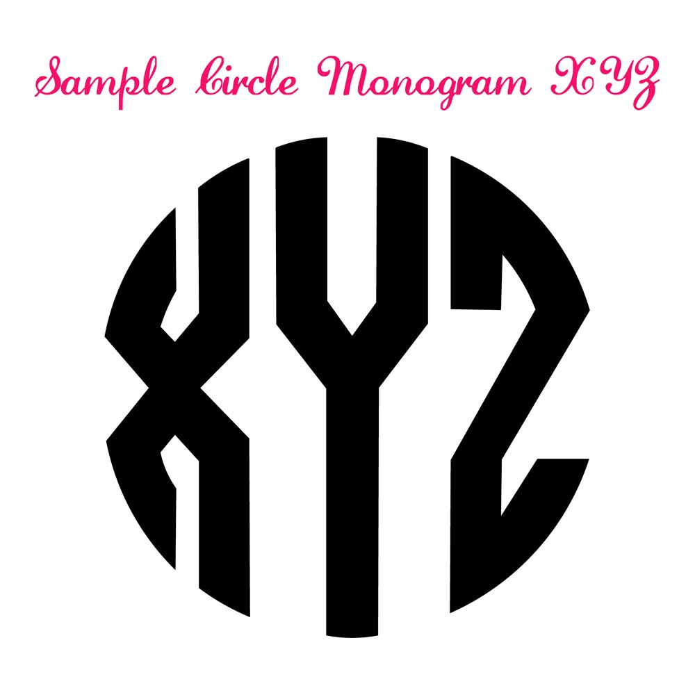 Click here to download Sample Circle Monogram Files XYZ